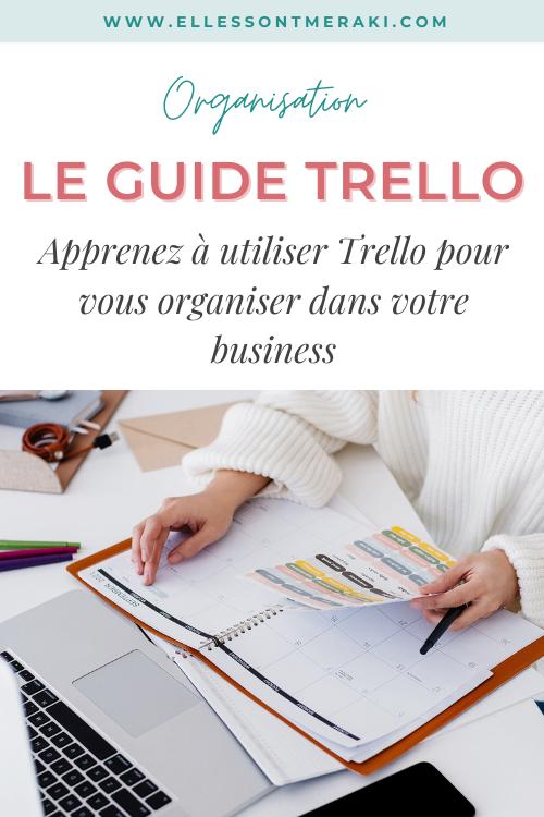 Le Guide pour les débutantes : utiliser Trello pour son business facilement
