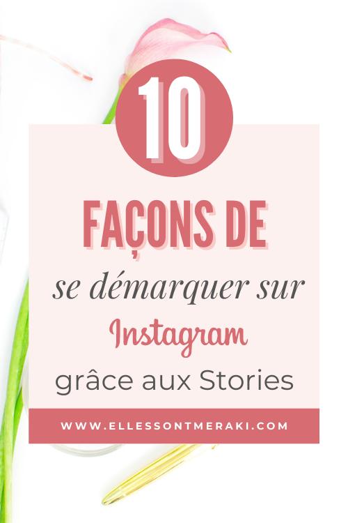 10 façons de se démarquer sur Instagram grâce aux stories