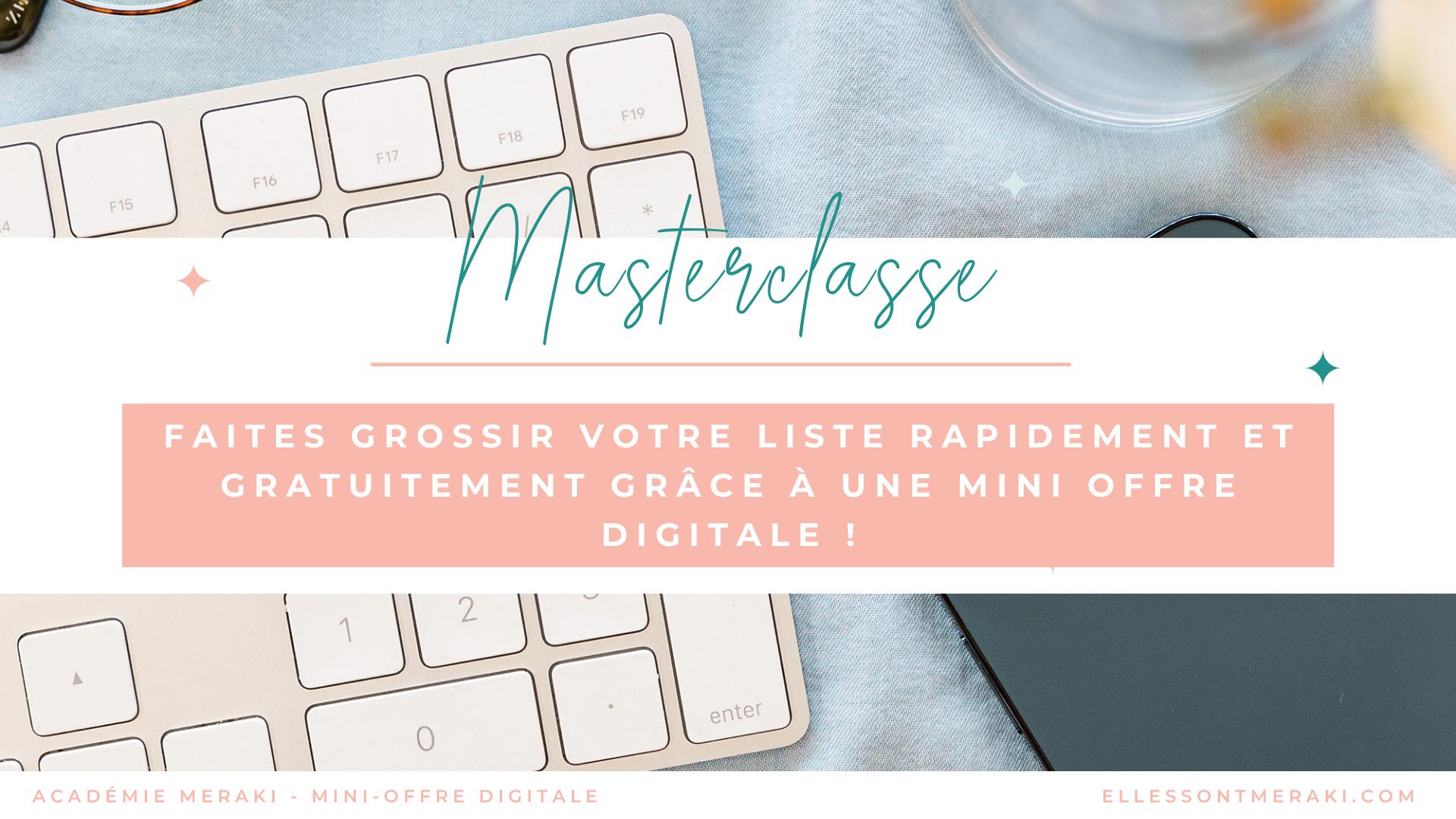 MASTERCLASSE Mini-offre digitale