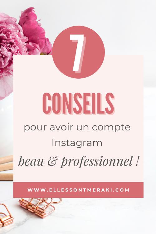 7 conseils pour avoir un beau compte Instagram (et professionnel !)