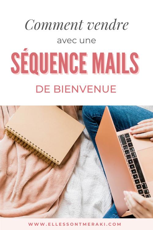 Comment vendre avec une sequence mail de bienvenue ?